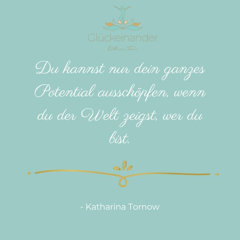 Selbstbewusstsein stärken Zitat von Katharina Tornow, Glückeinander